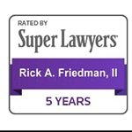 Rick Friedman Super Lawyers 5 Years